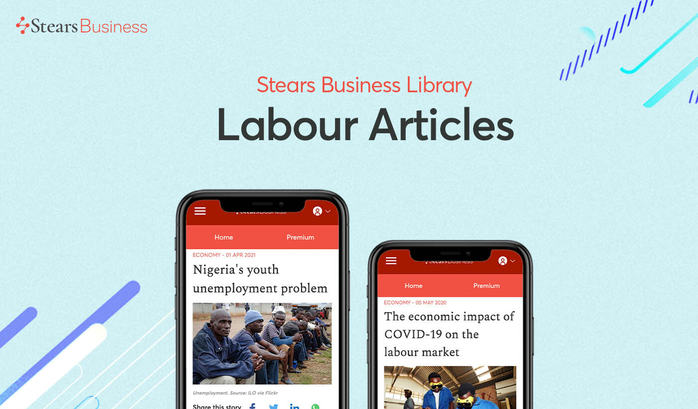 Top labour articles on Stears Business