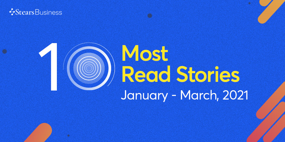 Q1 2021: Top most-read Stears Business stories
